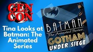 Gen Con 2018 - Batman: Gotham City Under Siege by Richard Launius