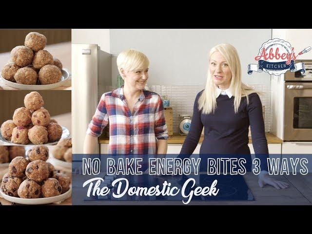 NO BAKE Energy Bites 3 Ways | THE DOMESTIC GEEK | Gluten Free