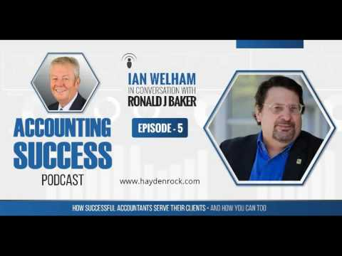 The Accounting Success Podcast : Episode 5 : Ronald J Baker