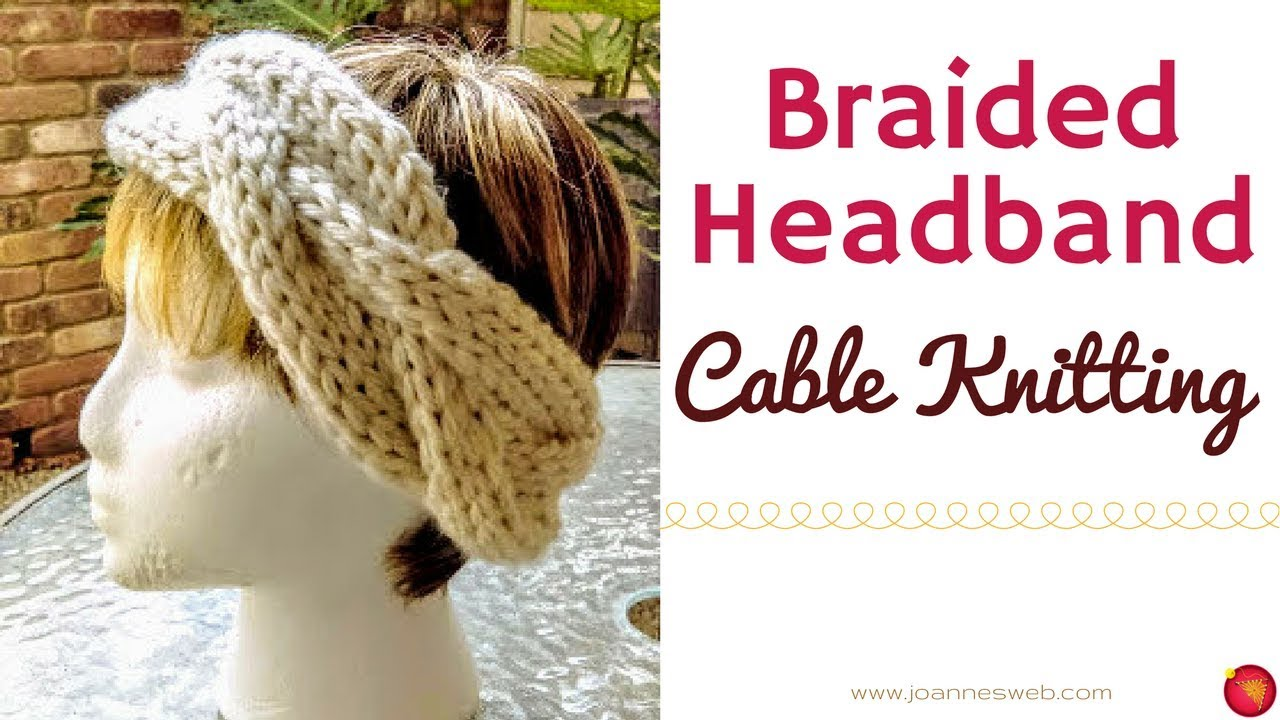 Braided Knitted Headband - Knitting with Cables - Knit Head Band ...