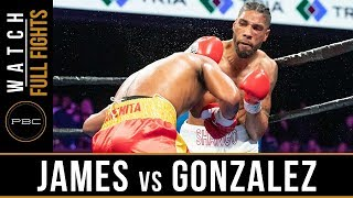 James vs Gonzalez FULL FIGHT: February 23, 2019 - PBC on FS1