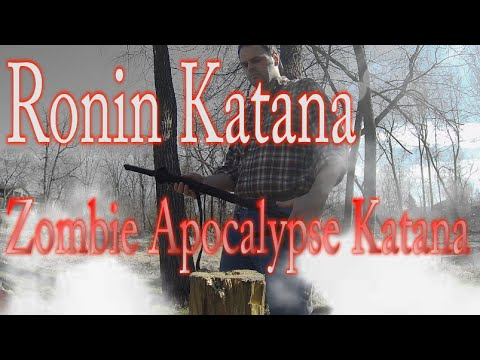 Ronin Katana: Zombie Apocalypse Katana Drunken Review
