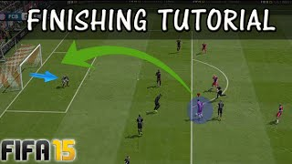 FIFA 15 FINISHING TUTORIAL /  How to score goals / Shooting Tricks / IN-GAME Examples / FUT & H2H