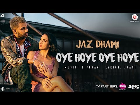 Oye Hoye Oye Hoye - Official Music Video | Jaz Dhami | B Praak | Jaani