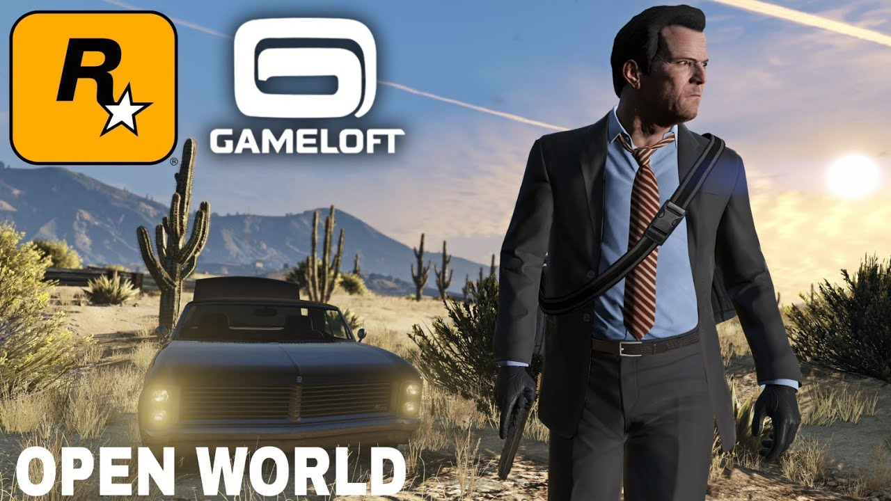 Top 10 OPEN WORLD GAMES by Rockstar and Gameloft for Android [High Graphics]