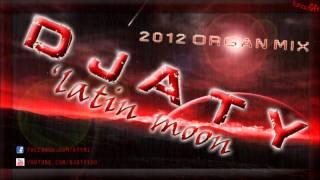 DJ Aty - Latin moon (Organ Remix 2012).