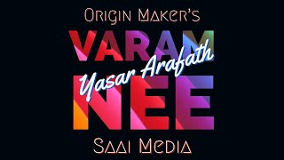 Varam Nee | Yasar Arafath | Origin Maker's | Saai Media | Music Is Future