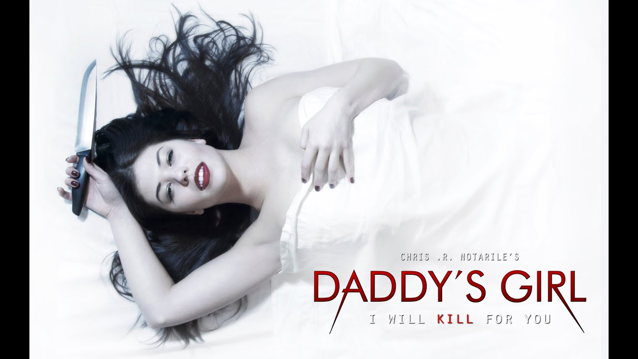 Daddy's Girl (film) Daddys Girl ConceptTrailer YouTube