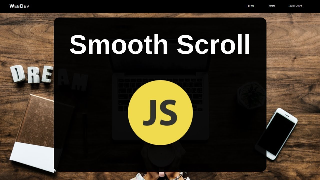 Smooth Scroll with JavaScript