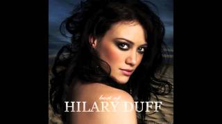 Hilary Duff - Stranger (Audio)