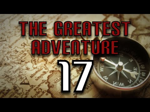 The Greatest Adventure (Part 17) - WoW's Early Game Discussi