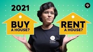 BUY or RENT a House in 2021 | CA Rachana Ranade