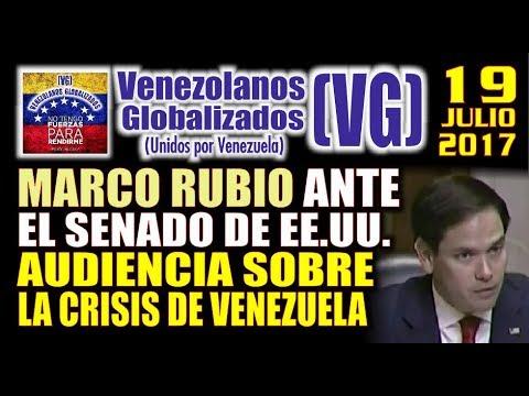 Marco Rubio ante el Senado de EE.UU – Audiencia sobre la Crisis de Venezuela – (VG)