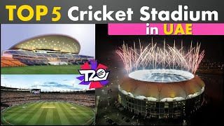 Top 5 Best Cricket Stadium FOR T20 World Cup 2021 In Dubai