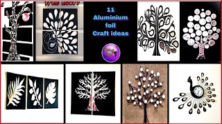 11 Aluminium foil craft ideas | waste material craft ideas | Fashion pixies