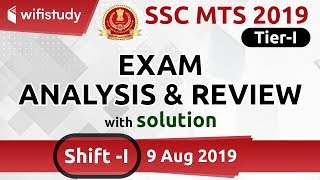 SSC MTS (9 Aug 2019, 1st Shift) | MTS Tier-1 Exam Analysis & Asked Questions