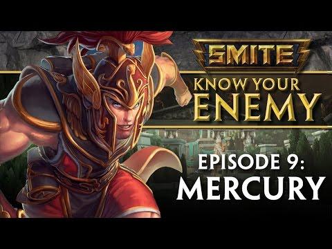 SMITE Know Your Enemy #9 - Mercury