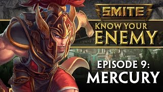 SMITE Know Your Enemy #9 - Mercury