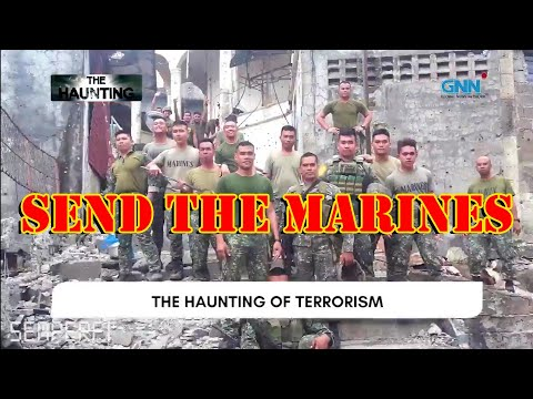 SEND THE MARINES | THE HAUNTING OF ENEMY | PHILIPPINE MARINE CORPS ⚓
