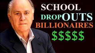 5 Billionaires who Drops Out High School Education