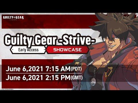 Guilty Gear -Strive- Early Access Showcase
