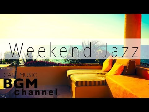 Download Youtube: #Weekend Jazz Mix# Relaxing Jazz Music - Slow Cafe Music For Study, Work, Relaxation.