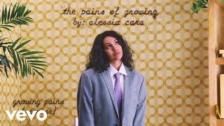 Alessia Cara - Growing Pains (Reprise) (Audio)