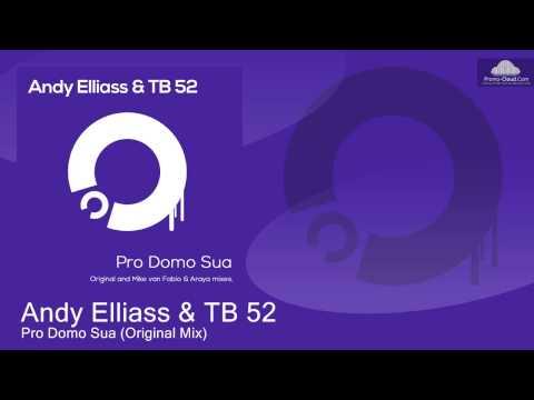 Andy Elliass & TB 52 - Pro Domo Sua (Original Mix)