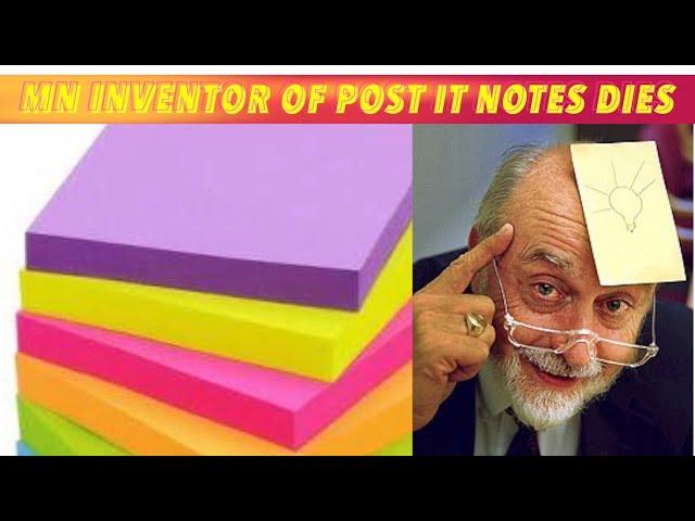 Minnesota Inventor Of Post It Notes Dies