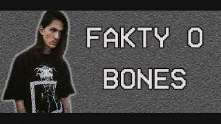 FAKTY O BONES ( Sesh ) /Wejter