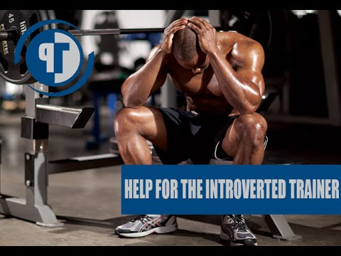 Advice For The Introverted Personal Trainer