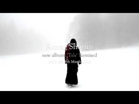 Sontag Shogun - 'Tale' Remixed (trailer)