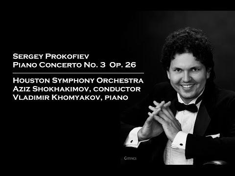 Vladimir Khomyakov plays Prokofiev Piano Concerto No. 3, Op. 26