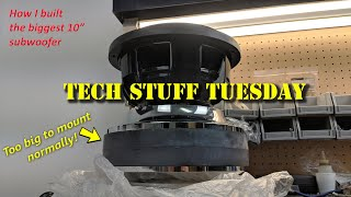 "I built the biggest 10"" subwoofer, here\'s how - Tech Stuff Tuesday"