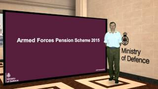 Armed Forces Pension Scheme 1. Introduction by the Chief of Defence Personnel