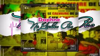 Daphne - Ne Lâches Pas (Official Audio)
