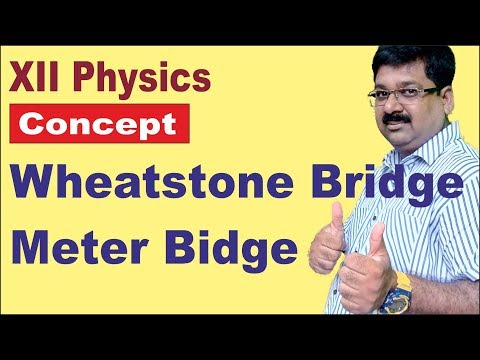 | Wheatstone Bridge | Meter Bridge | 12 Physics |