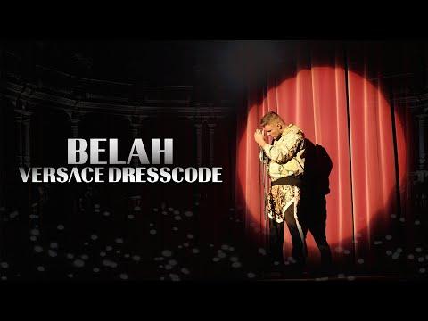 BELAH - Versace Dresscode (prod. by BTM-Soundz)