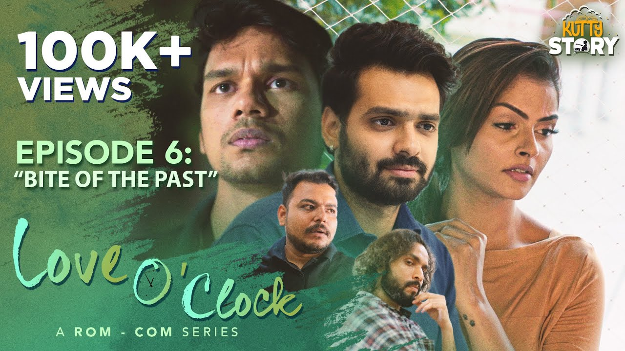 Download Love O'Clock | Rom Com Series | EP 6 Bite Of The Past 4K | Kutty Story