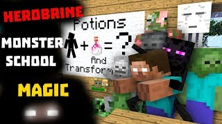 MONSTER SCHOOL Stroy: Herobrine's vs Transformation Monsters Potion Challenge - Minecraft Animation
