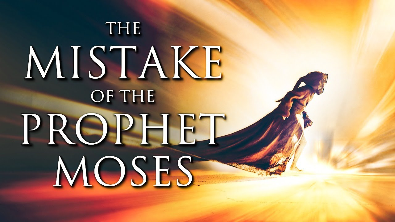 WARNING Don't Make The Same Mistake As The Prophet Moses | It May Cost You Everything