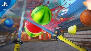 Fruit Ninja VR - Gameplay Trailer | PS VR