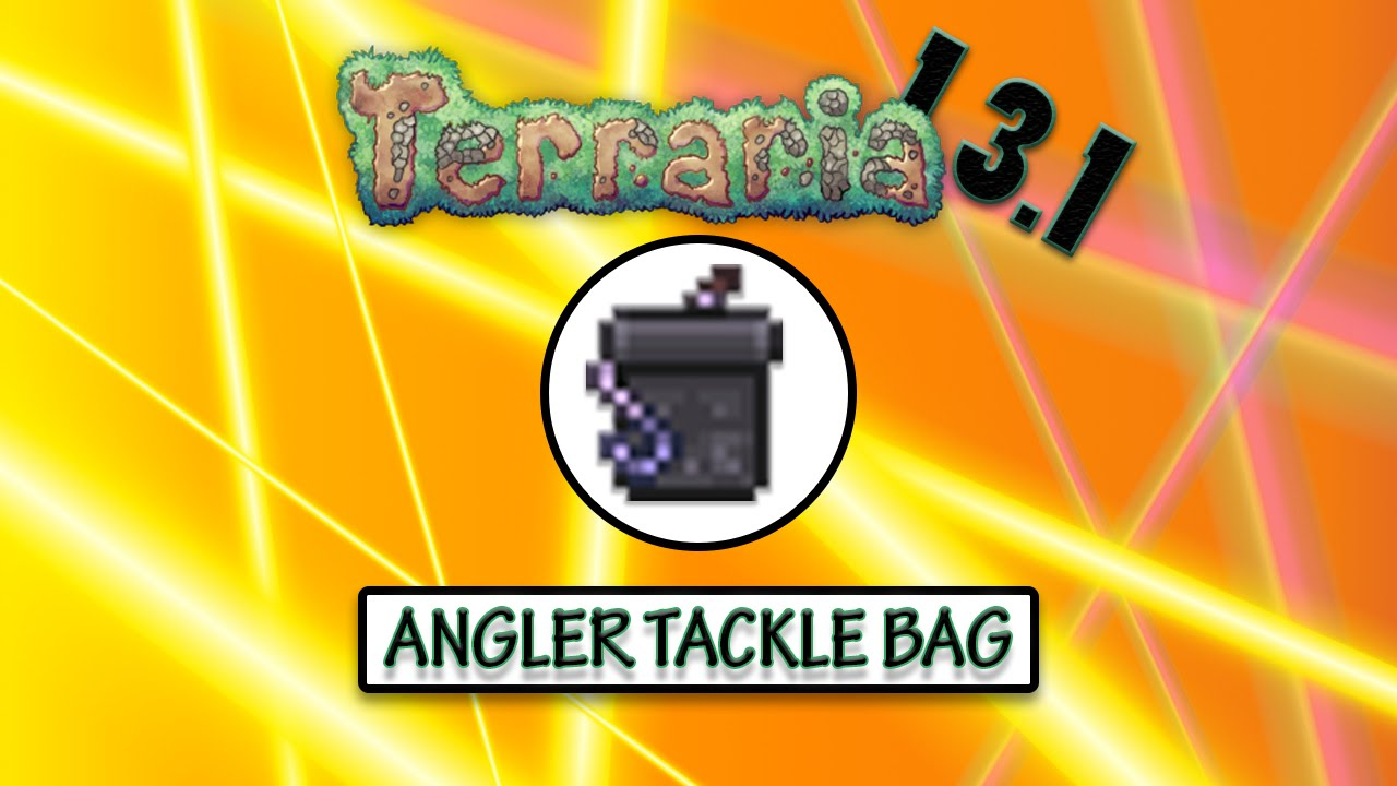 Terraria 1 3 1 wiring update angler tackle bag new for Terraria fishing bait