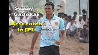 Sunny Gadekar best catch in Jpl-2014 (Tennis Ball Cricket Tournament )