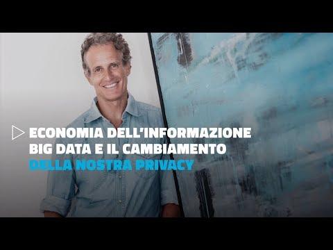 Economia dell'informazione, big data e il cambiamento della nostra privacy - Alessandro Benetton