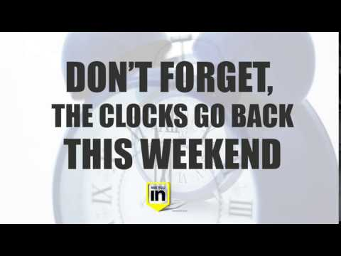 The Clocks Go Back This Weekend