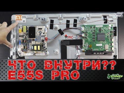 Что внутри Mi Tv E55S PRO ?
