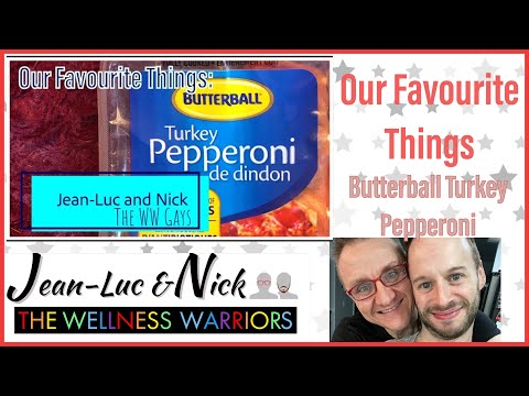 Our Favourite Things Video 36: Butterball Turkey Pepperoni