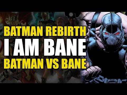 Batman vs Bane (Batman Rebirth: I Am Bane)