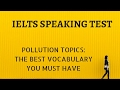 IELTS Speaking Test Answers On Pollution Questions